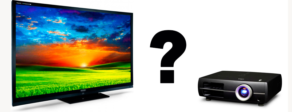 Телевизор и проектор